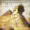 Black Skull Recordings Presents : Festival Mixset #05 Yallah Arabic Trap