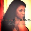 Tamika Dunning Fighting For Love