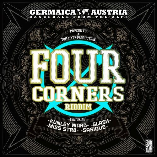 FOUR CORNERS RIDDIM MEGAMIX - 2015 - FOUR STAR FOUNDATION