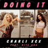 Charli XCX - Doing It ft. Rita Ora (Keys N Krates Remix)