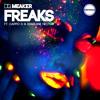 Dr Meaker - Freaks (Low Steppa Remix)