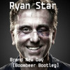 Ryan Star - Brand New Day (Boombeer Bootleg)