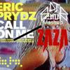 Eric Prydz x Garmiani - Call On ZaZa (DJ Scuttler Mashup) [Free Download]