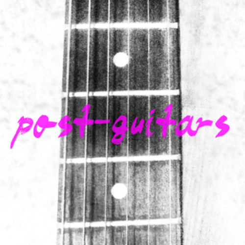Post-Guitars - Official Demos (Dressed & Undressed)