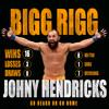March 5 Johny Hendricks and Alex Arredondo