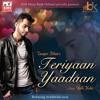 Tauqeer Khan ft Balli Kalsi - Teriyaan Yaadaan Promo