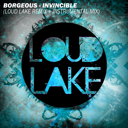 Invincible (Loud Lake Remix) [Free Download]