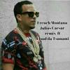 Download French Montana Julius Caesar remix ft flood da Tsunami Mp3