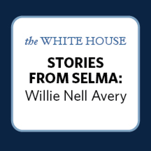 Stories from Selma: Willie Nell Avery