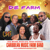 De Farm - Main Mix [Final Master] CMF- Caribbean Music Farm