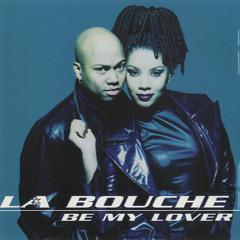 La Bouche - Be My Lover (Arix & Max Bootleg)