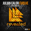 Julian Calor - Evolve (Hyax Bootleg) [FREE DOWNLOAD]