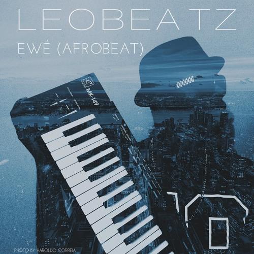 LeoBeatz - Ewé (AfroBeat) [2015] by LeoBeatz_BeatMaker | Leo