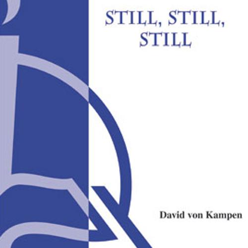 STILL STILL STILL (SATB, piano) - Concordia Publishing House