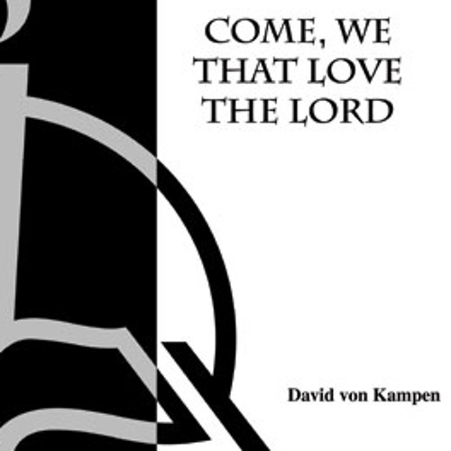COME, WE THAT LOVE THE LORD (SATB, piano) - Concordia Publishing House