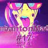 Moombahton Madness Vol.17 | 2015