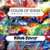 Killah Priest - The Color Of Ideas (DD34 EXCLUSIVE)