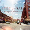 Step (ft. Vampire Weekend)