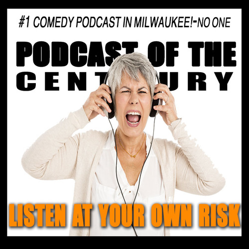 Podcast of the Century