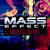 Mass Effect Ambient Nightclub Mix