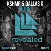 KSHMR & DallasK - Burn (Skullt Remix) | *Supported by Jayden Jaxx* | Free Download + Splice Project