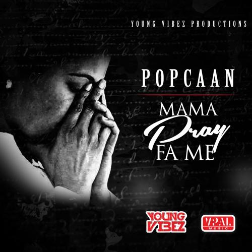 Popcaan - Mama Pray Fa Me [Young Vibez 2015]