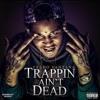 Fredo Santana - Ova Here (Trappin Ain't Dead)