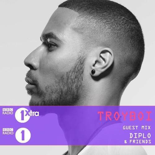 TroyBoi - BBC Radio 1 Guest Mix - Diplo And Friends