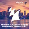 Revine feat. Maryann Vasquez - Higher (Swolenbeatz Remix) [Blasterjaxx Maxximize On Air 039]