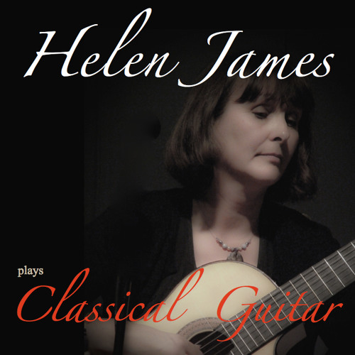 Helen James Plays Classical Guitar