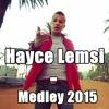 Hayce Lemsi - Medley 2015 mp3