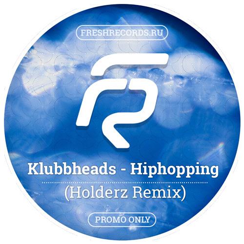 Klubbheads - Hiphopping (Holderz Remix)