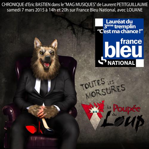 """""""La Poupée du Loup"""" dans Le Mag Musiques (France Bleu National) avec Louane"""