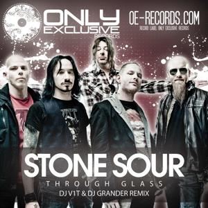 Stone Sour - Through Glass (DJ V1t & DJ Grander Remix) (Radio Edit)
