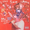 Download Life_ Mac Miller_(Live From Space) Mp3