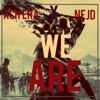WE ARE (Collab. NEJD ) mp3