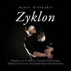 Zyklon Main Theme (Κεντρικό Θέμα Ζυκλόν)