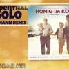 Tom Rosenthal-Go Solo (Marc Poelmann Edit) ''Honig im Kopf'' mp3