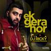 DJ Ricky Ft Jaswinder Daghamia - Ek Gera Hor **Promo**