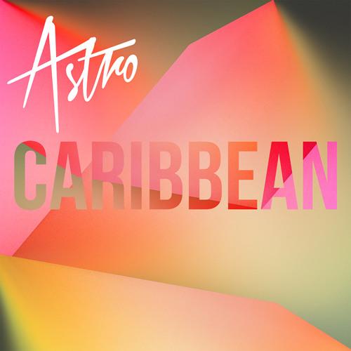 Astro - Caribbean (Single)