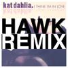 Kat Dahlia - I Think I'm In Love (hawkRemix)