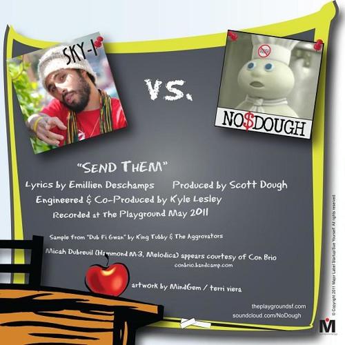 SKY-I vs. No Dough Dub - Send Them ft Micah Dubreuil (DUB FI GWAN riddim) FREE DL uncompressed .wav