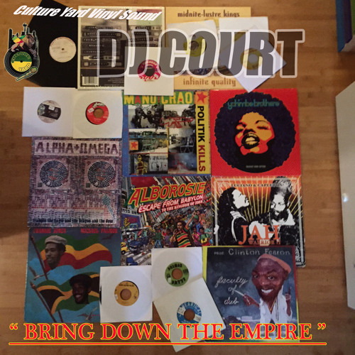 Bring Down The Empire Vinyl Mix By Culture Yard Free