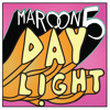 Daylight (Lochie Arthur Bootleg) - Maroon 5