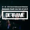 Live Set DEFRAME 07-03 S.U.R Rotterdam