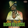 Likle Mystic  - Born To Loose (2015)