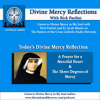 Divine Mercy Reflection: A Prayer for a Merciful Heart & The Three Degrees of Mercy