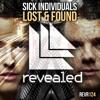 SICK INDIVIDUALS - Lost & Found (Skozz Remix)[FREE DOWNLOAD]