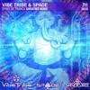 Vibe Tribe vs Spade - Spirit of trance (Shivatree Remix 2016 Edit )**FREE DOWNLOAD**