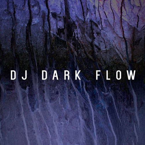 DJ Dark Flow Self Titled EP